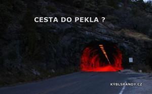 Cesta do pekla?