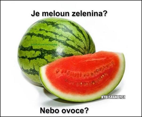 Je meloun zelenina?