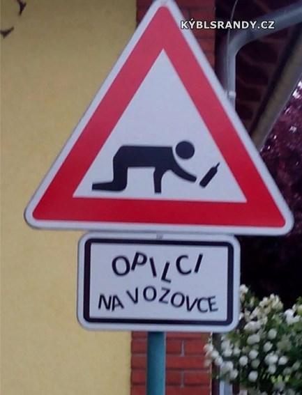 Pozor, opilci na silnici!