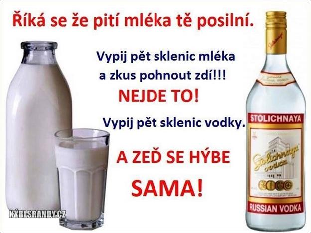 Říká se, že pití mléka tě posilní