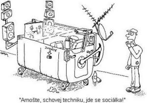 Schovat techniku, jde sociálka