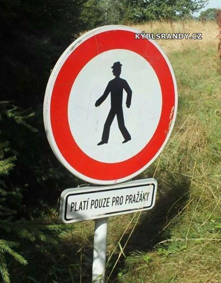 Pražákům vstup zakázán