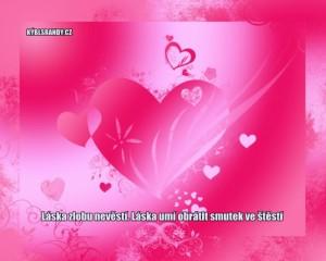 Láska zlobu nevěstí